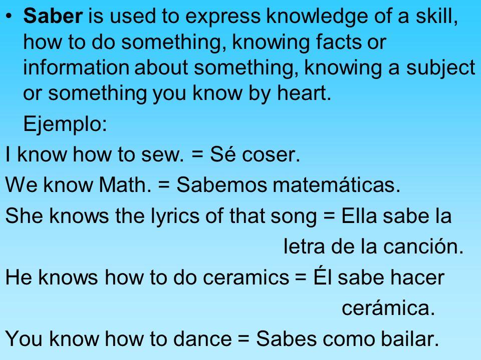 Ejercicios 1.I know your friend Sara__________________________________ 2.