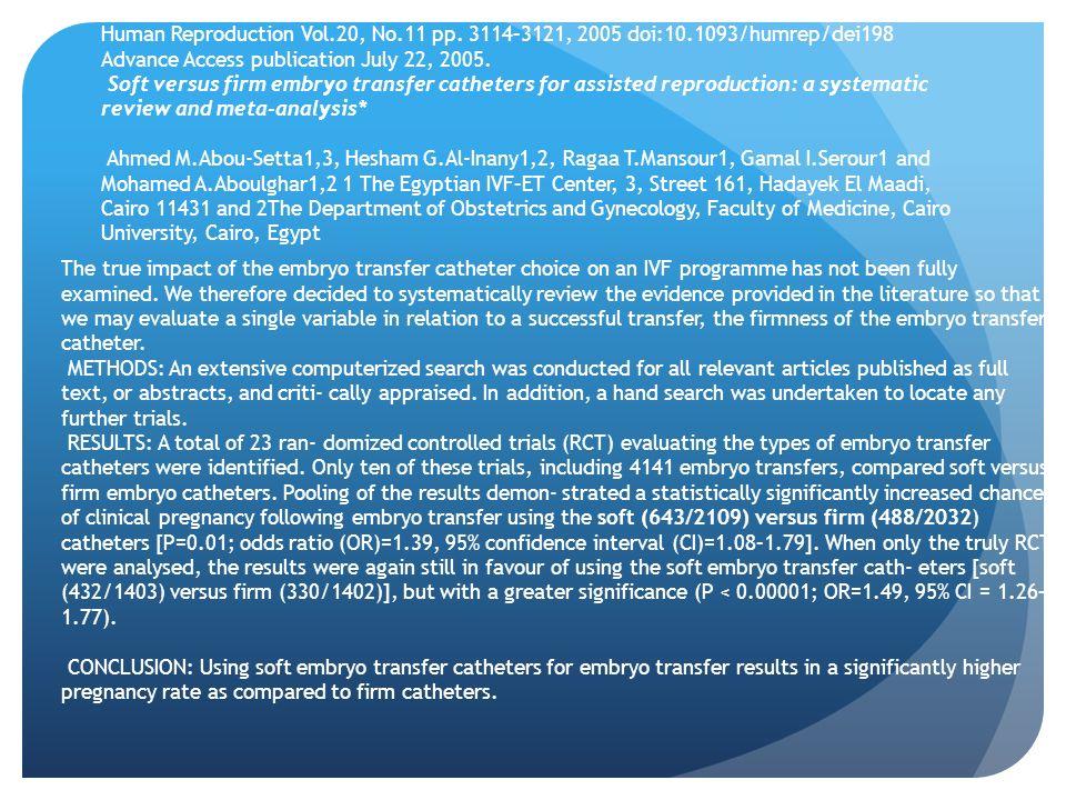 Human Reproduction Vol.20, No.11 pp. 3114–3121, 2005 doi:10.1093/humrep/dei198 Advance Access publication July 22, 2005. Soft versus firm embryo trans