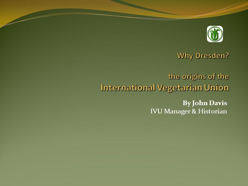 By John Davis IVU Manager & Historian