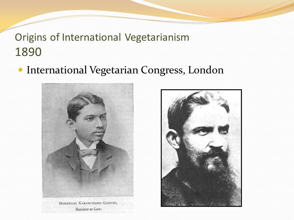 Origins of International Vegetarianism 1890 International Vegetarian Congress, London