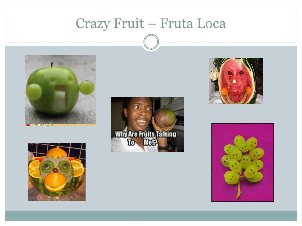 Crazy Fruit – Fruta Loca