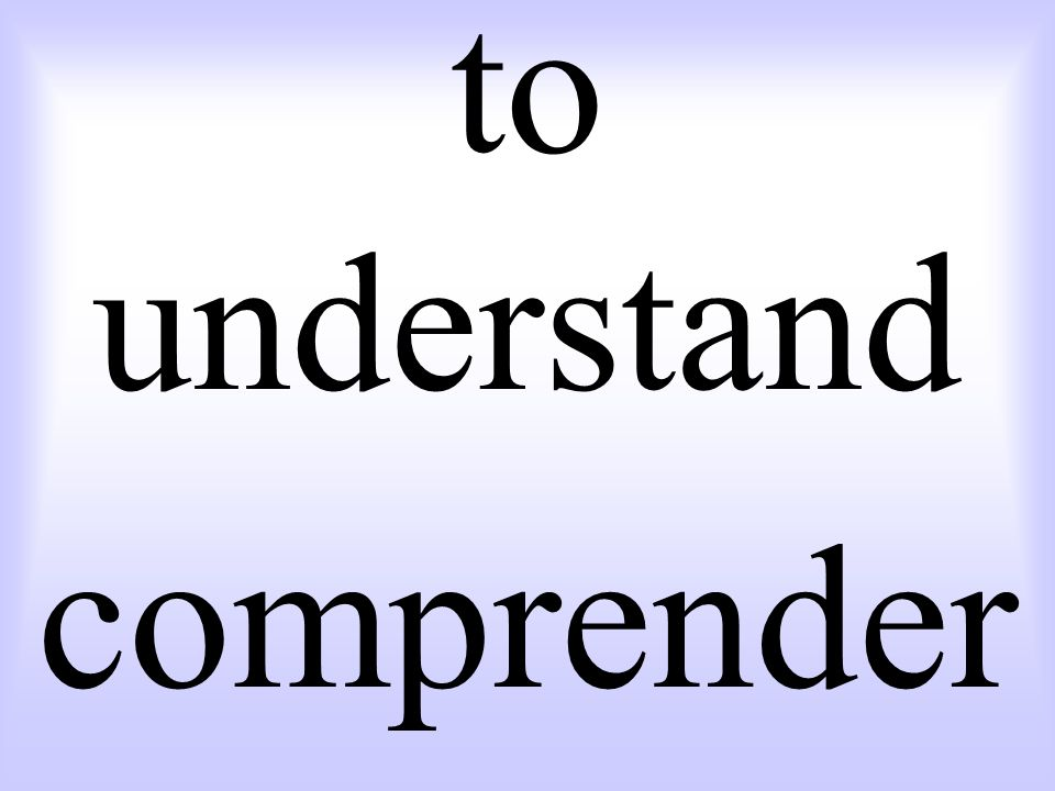 to understand comprender