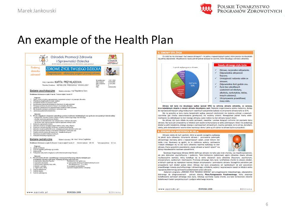 Marek Jankowski An example of the Health Plan 6