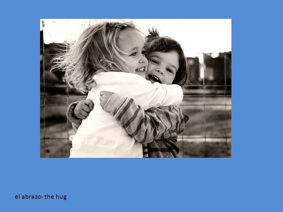 el abrazo- the hug