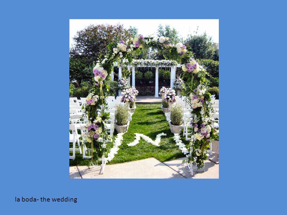la boda- the wedding