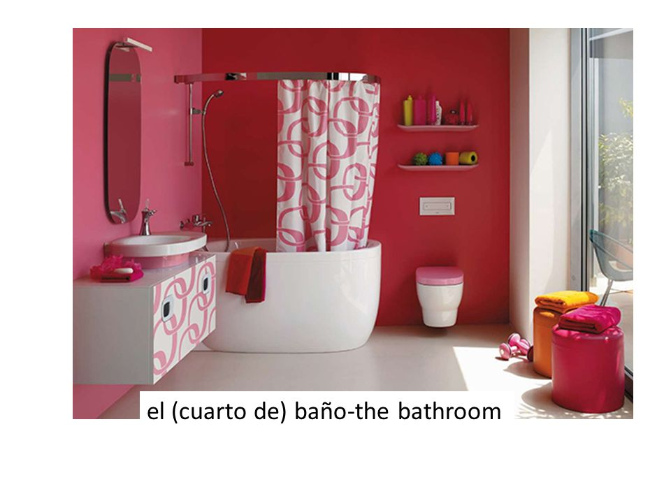 el (cuarto de) baño-the bathroom