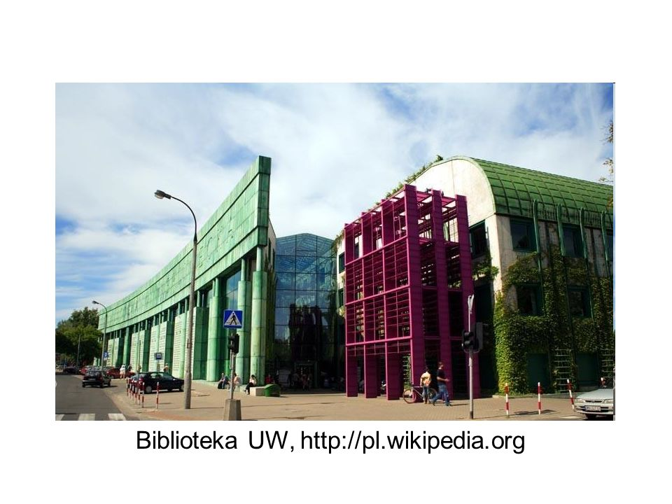Biblioteka UW, http://pl.wikipedia.org