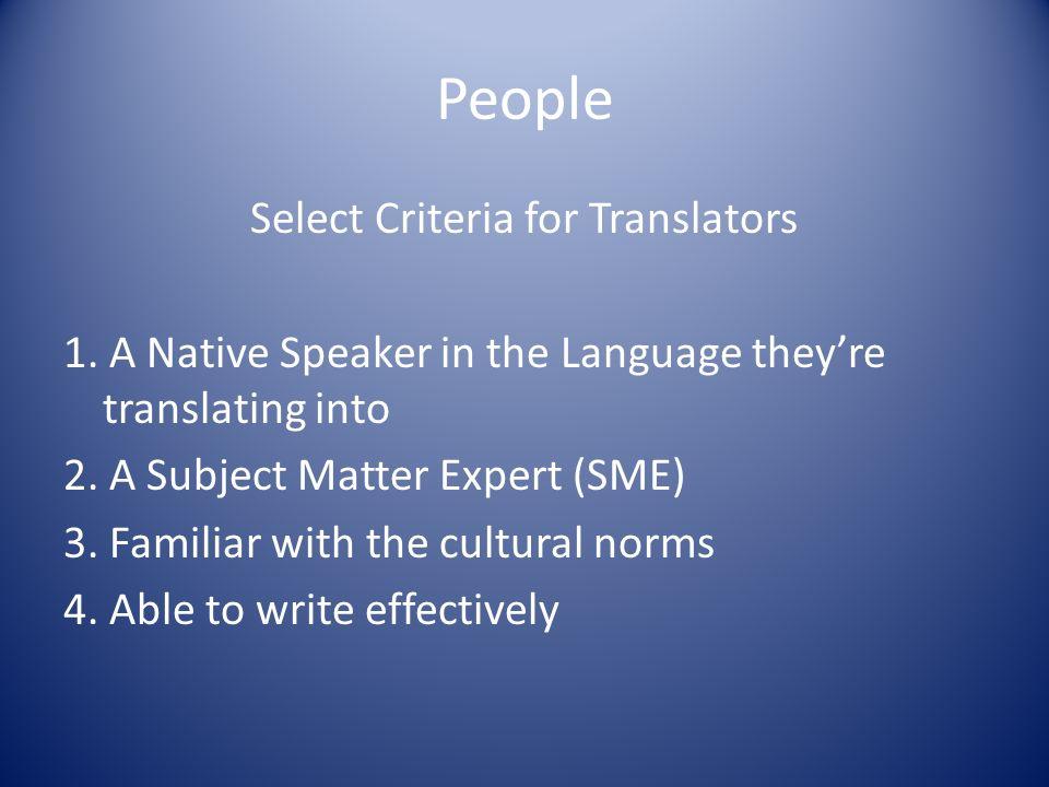 People Select Criteria for Translators 1.