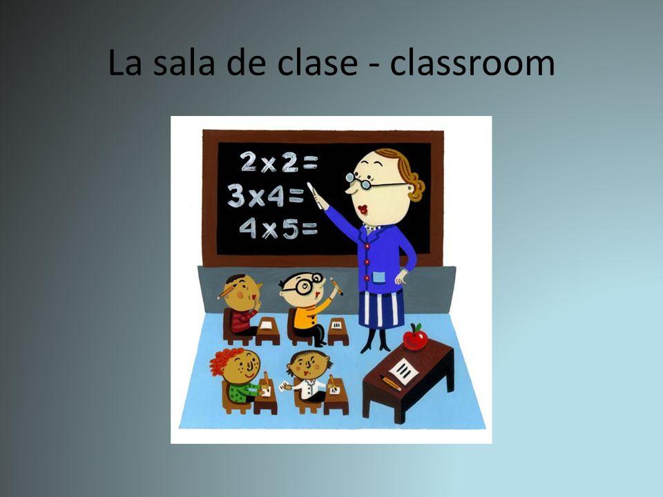 La sala de clase - classroom