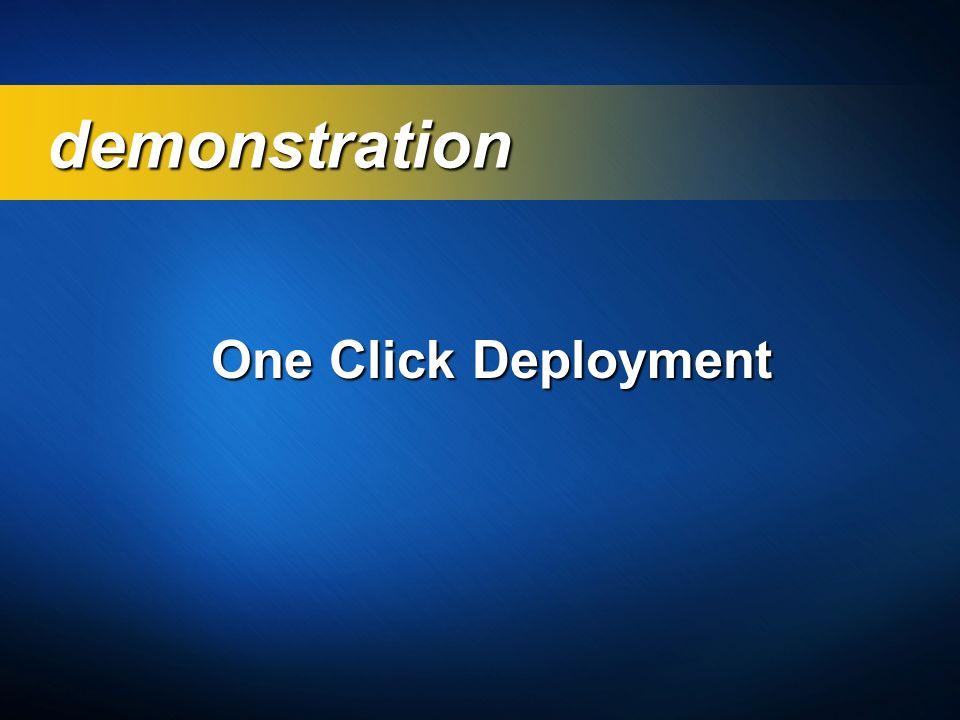 One Click Deployment demonstration demonstration