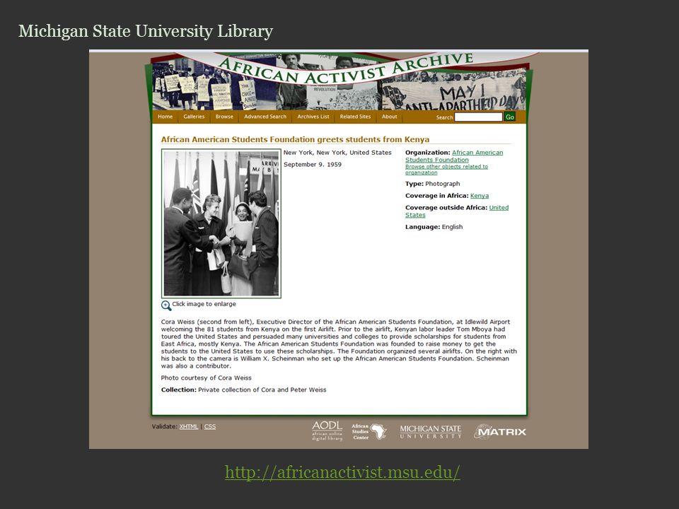 http://africanactivist.msu.edu/ Michigan State University Library