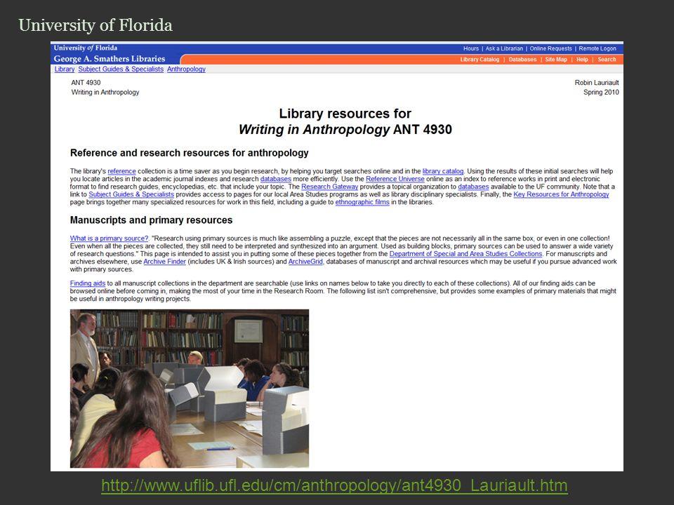 http://www.uflib.ufl.edu/cm/anthropology/ant4930_Lauriault.htm University of Florida