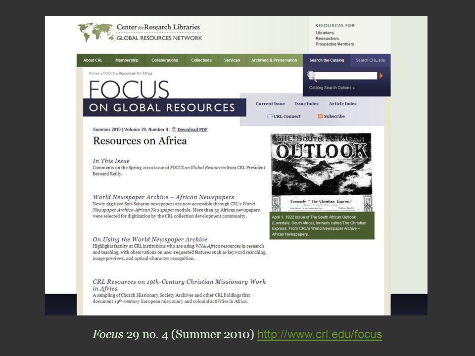 Focus 29 no. 4 (Summer 2010) http://www.crl.edu/focus http://www.crl.edu/focus
