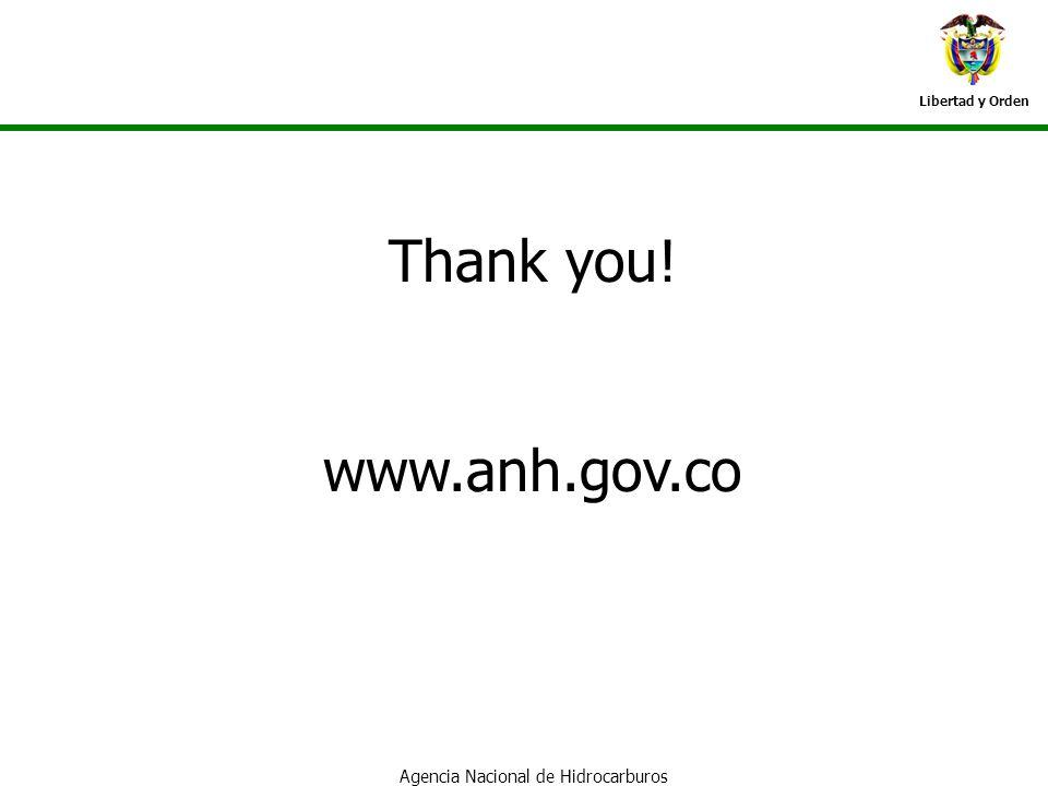 Libertad y Orden Agencia Nacional de Hidrocarburos Thank you! www.anh.gov.co