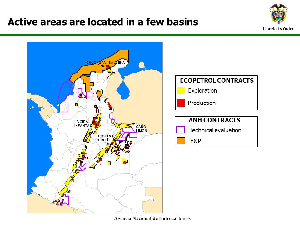 Libertad y Orden Active areas are located in a few basins Agencia Nacional de Hidrocarburos Technical evaluation E&P ANH CONTRACTS --- D T L E A - Exp