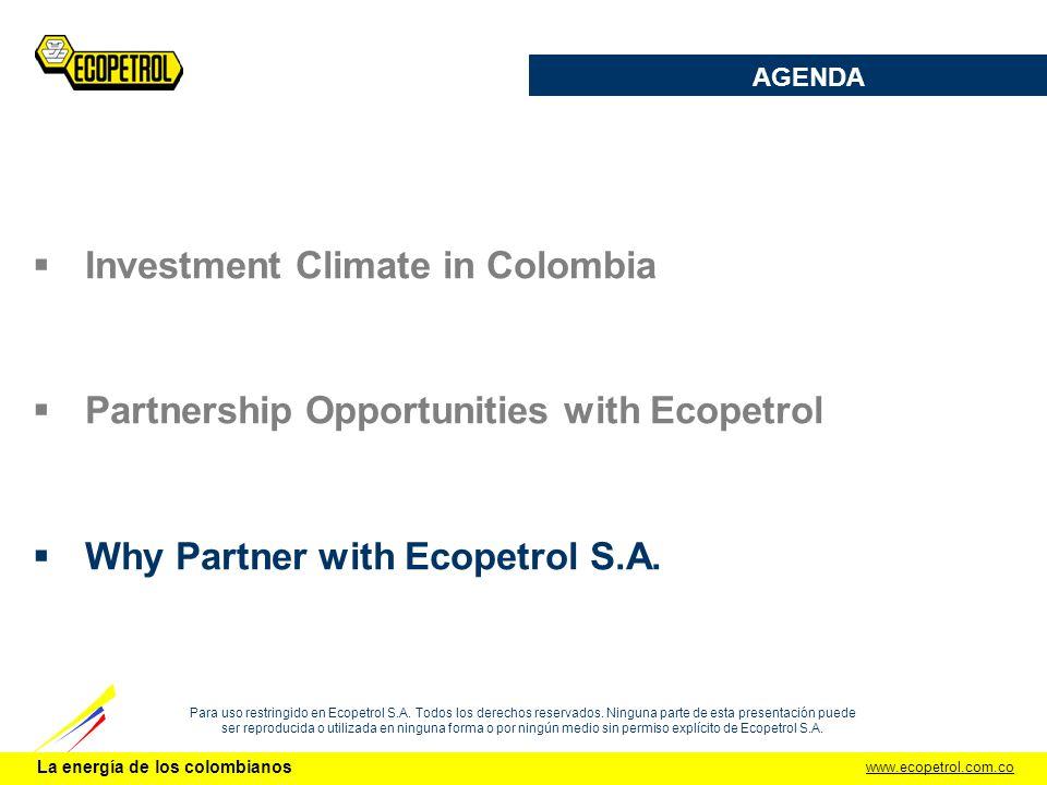 www.ecopetrol.com.co La energía de los colombianos Para uso restringido en Ecopetrol S.A.
