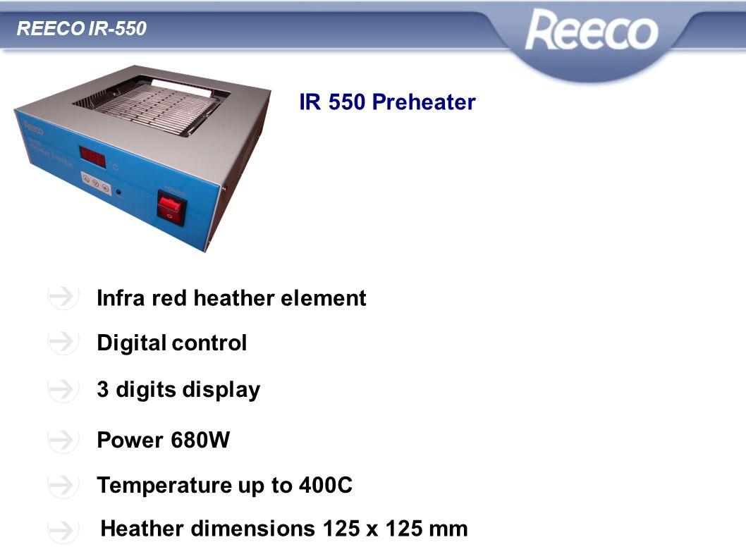 wysoka jakość atrakcyjna cena zgodność z CE i RoHS REECO IR-550 IR 550 Preheater Infra red heather element Digital control 3 digits display Power 680W