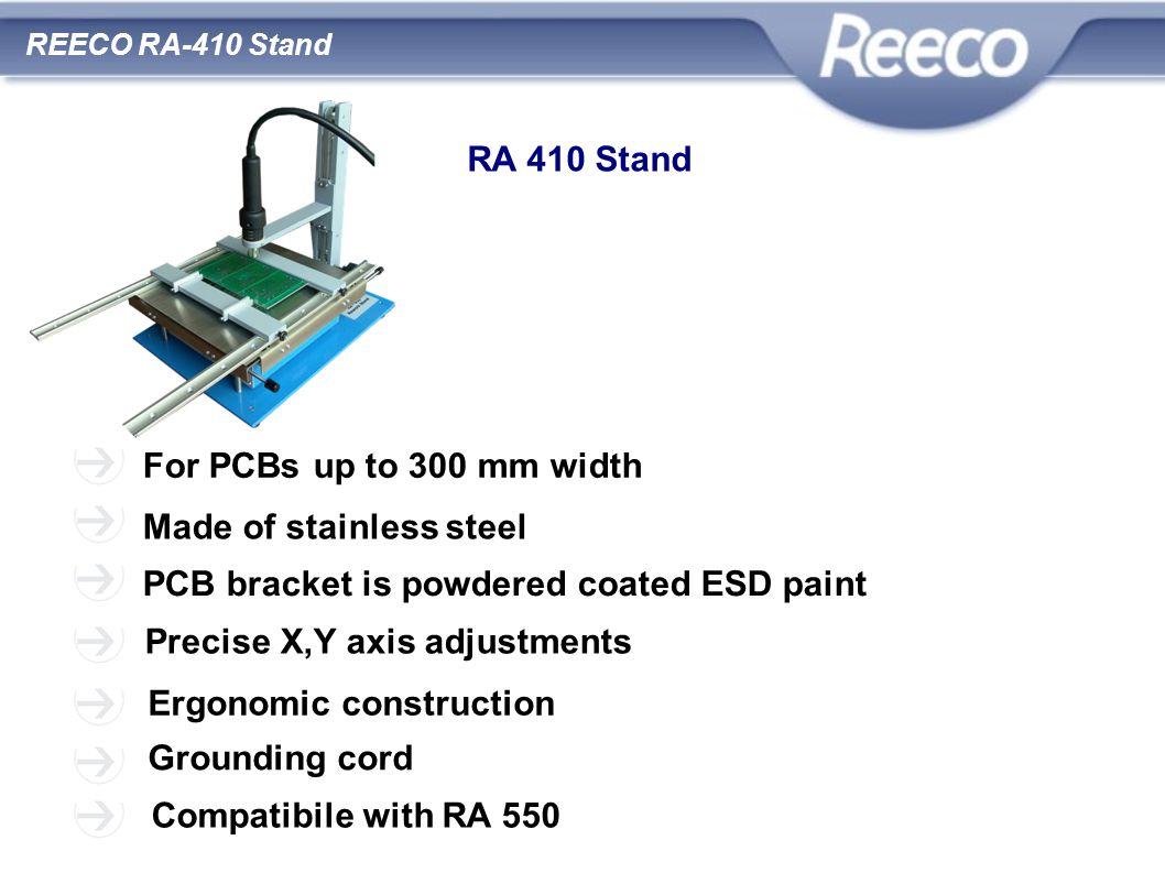wysoka jakość atrakcyjna cena zgodność z CE i RoHS REECO RA-410 Stand RA 410 Stand For PCBs up to 300 mm width Made of stainless steel PCB bracket is