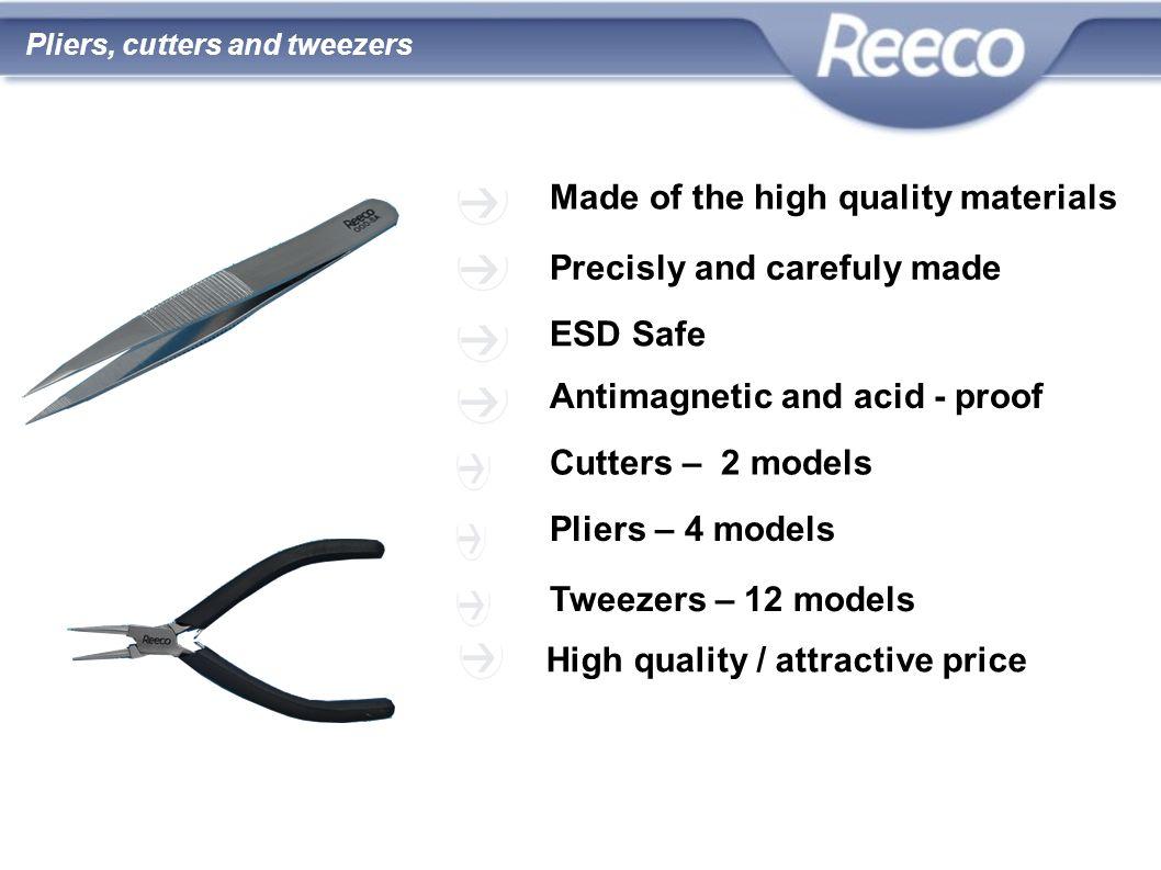 wysoka jakość atrakcyjna cena zgodność z CE i RoHS Pliers, cutters and tweezers Made of the high quality materials Precisly and carefuly made ESD Safe