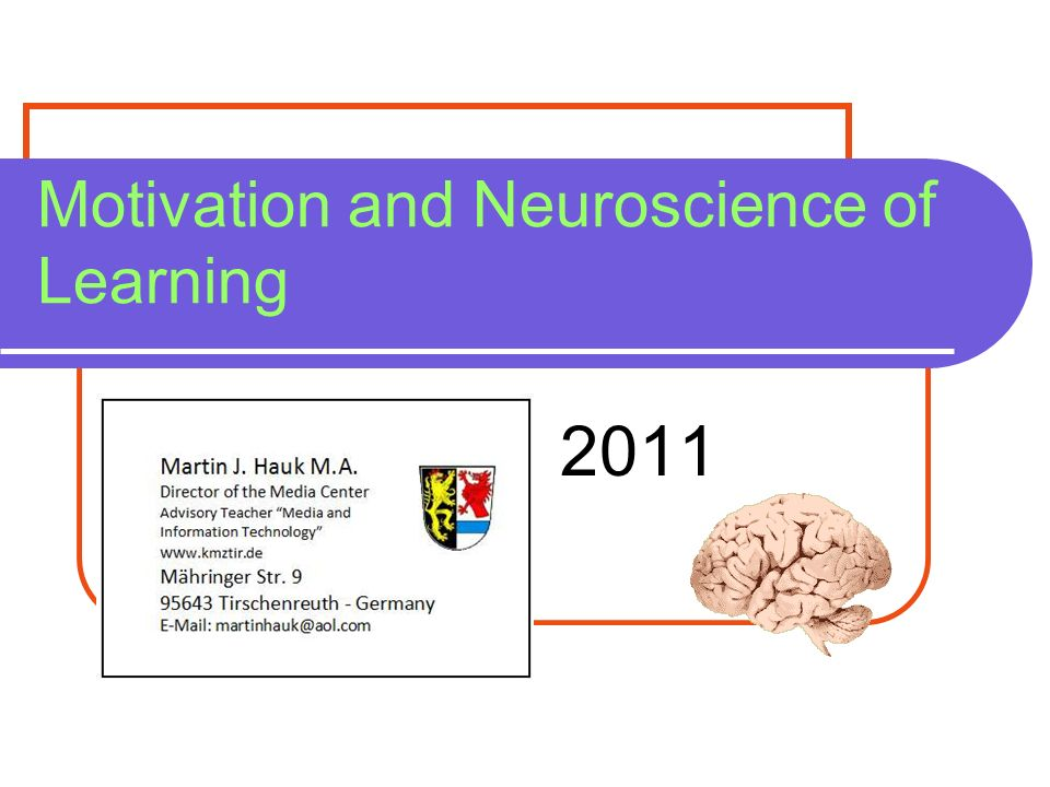 Motivation and Neuroscience of Learning 2011