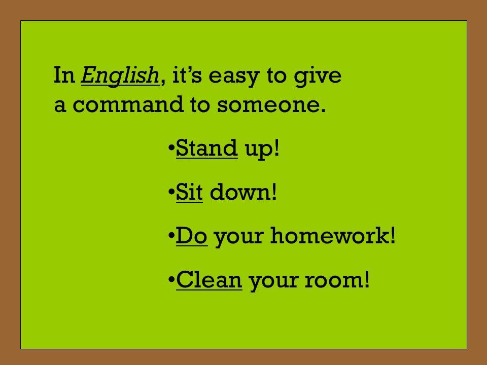 El Vocabulario: Barrer el piso - To sweep the floor Cortar el césped - To cut the grass Hacer la limpieza - To do the cleaning Lavar los platos - To wash the dishes