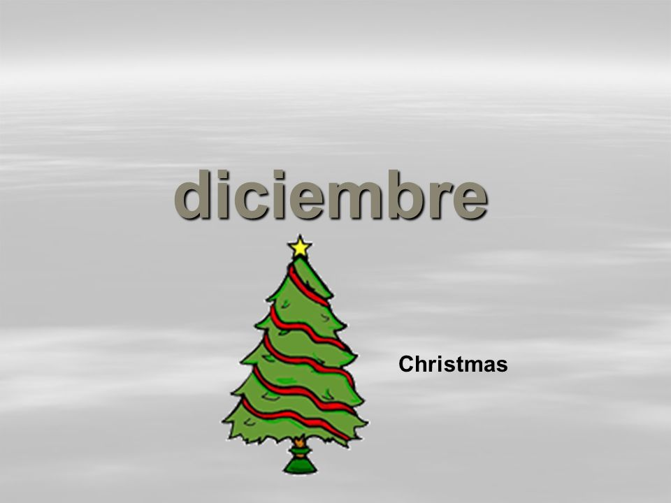 diciembre Christmas