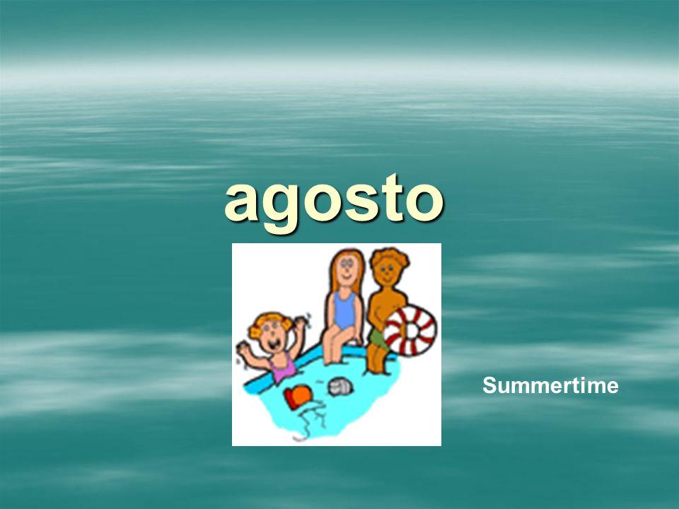 agosto Summertime