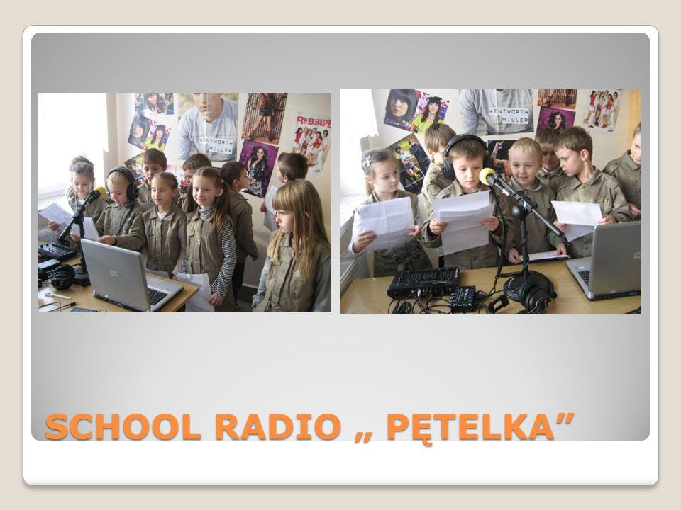 SCHOOL RADIO PĘTELKA