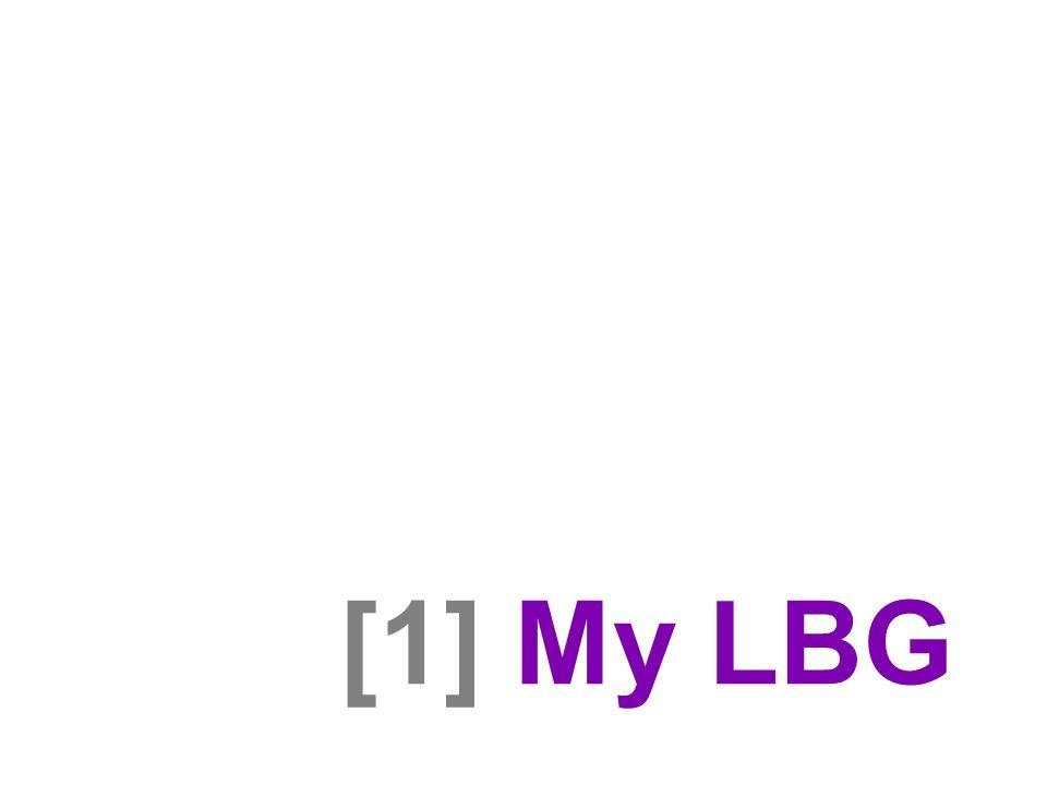 [1] My LBG