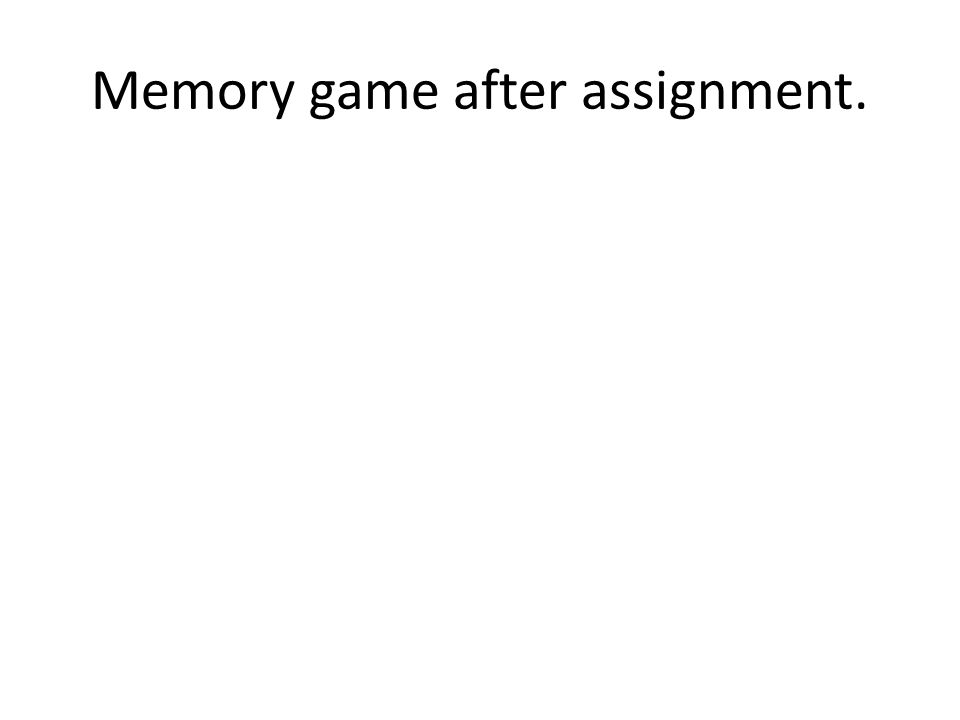Memory game after assignment.