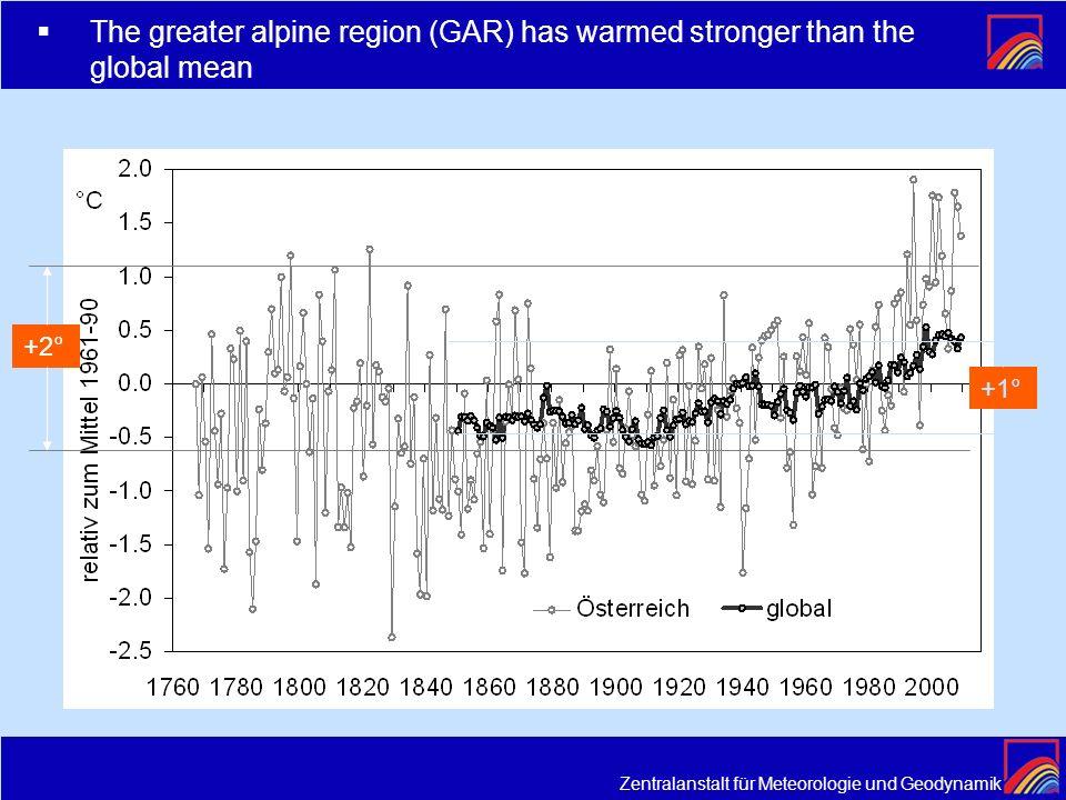 Zentralanstalt für Meteorologie und Geodynamik +1° +2° The greater alpine region (GAR) has warmed stronger than the global mean