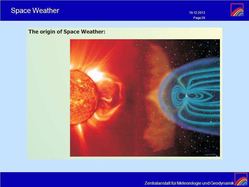 Zentralanstalt für Meteorologie und Geodynamik Space Weather 19.12.2013 Page 28