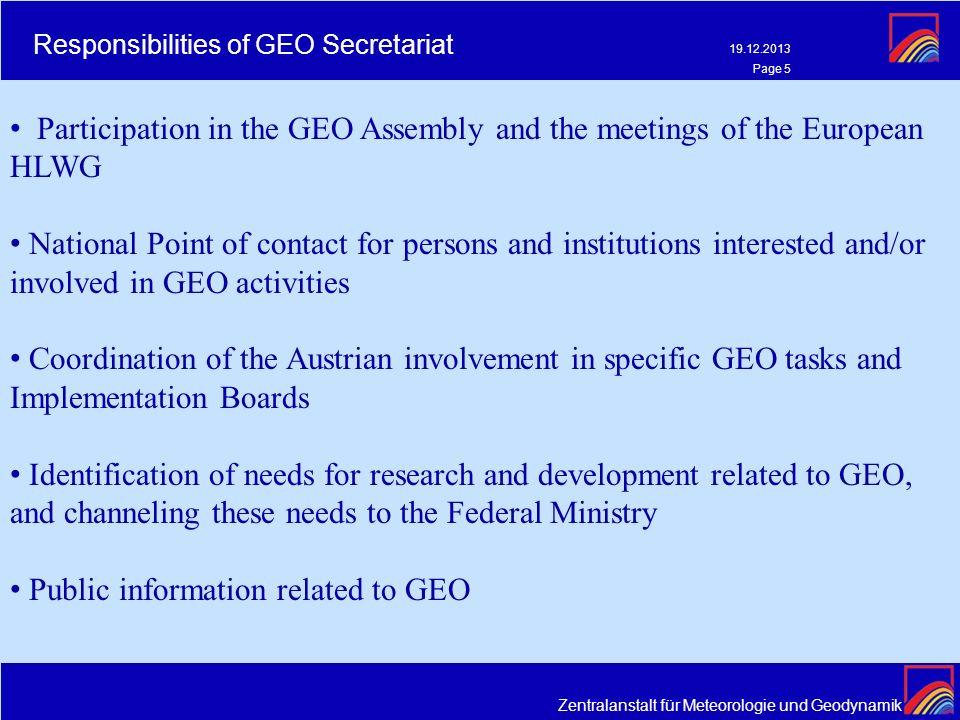 Zentralanstalt für Meteorologie und Geodynamik 19.12.2013 Page 5 Responsibilities of GEO Secretariat Participation in the GEO Assembly and the meeting