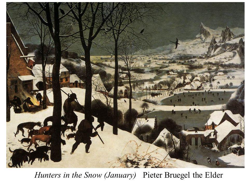 Hunters in the Snow (January) Pieter Bruegel the Elder
