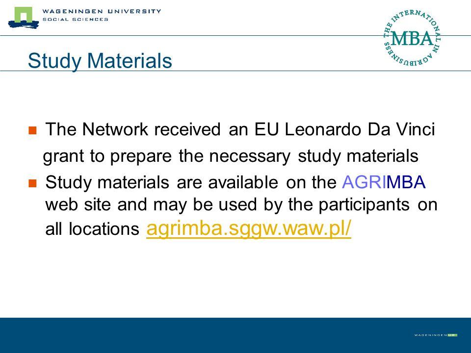 Study Materials The Network received an EU Leonardo Da Vinci grant to prepare the necessary study materials Study materials are available on the AGRIM