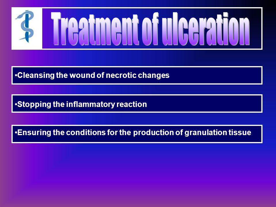 Cleansing the wound of necrotic changes Stopping the inflammatory reaction Ensuring the conditions for the production of granulation tissue