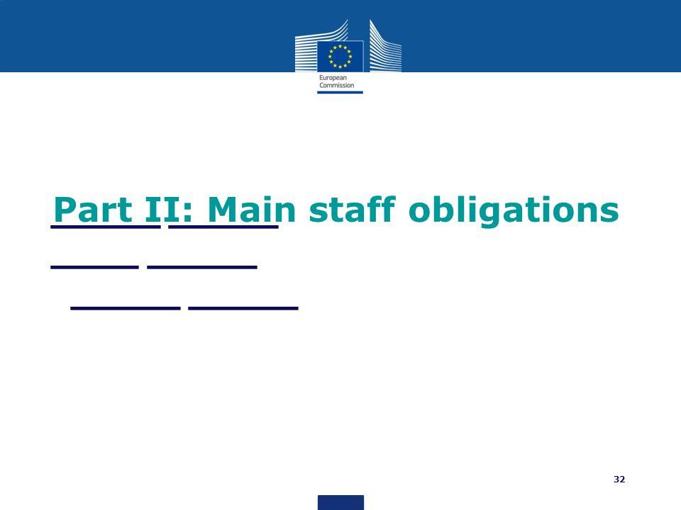 _____ _____ ____ _____ _____ _____ Part II: Main staff obligations 32