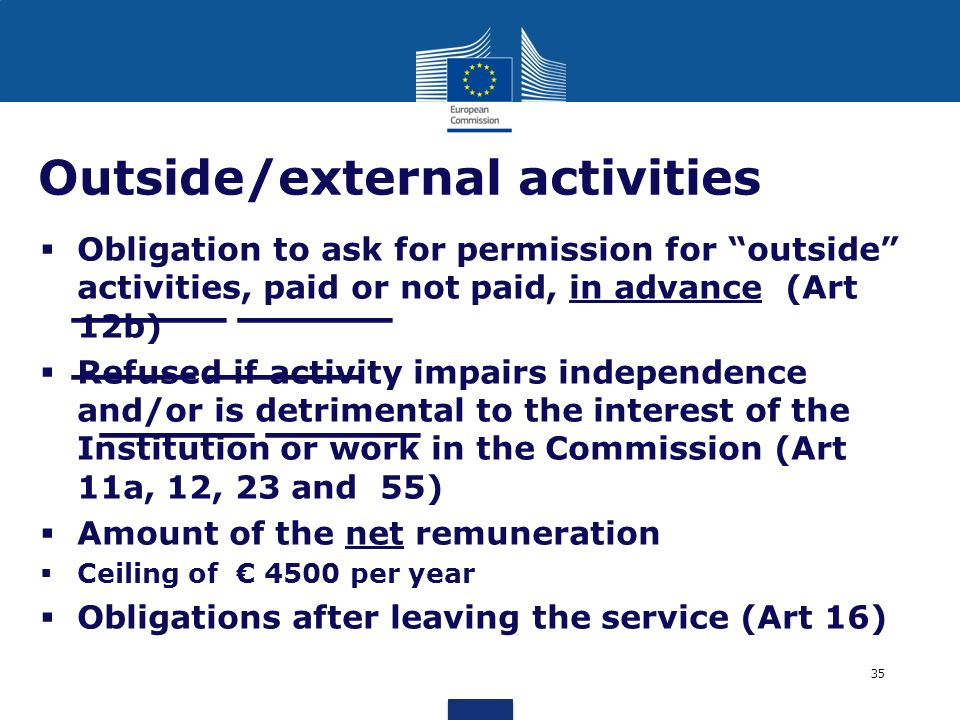 _____ _____ ____ _____ _____ _____ Outside/external activities Obligation to ask for permission for outside activities, paid or not paid, in advance (