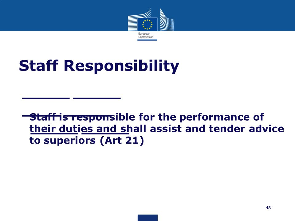 _____ _____ ____ _____ _____ _____ Staff Responsibility Staff is responsible for the performance of their duties and shall assist and tender advice to