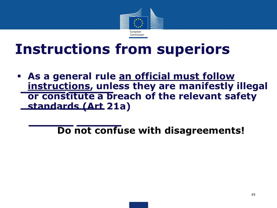 _____ _____ ____ _____ _____ _____ Instructions from superiors As a general rule an official must follow instructions, unless they are manifestly ille
