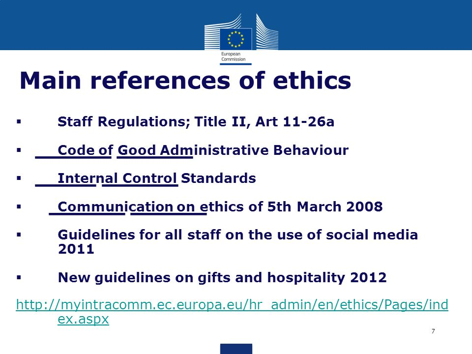 _____ _____ ____ _____ _____ _____ Main references of ethics Staff Regulations; Title II, Art 11-26a Code of Good Administrative Behaviour Internal Co