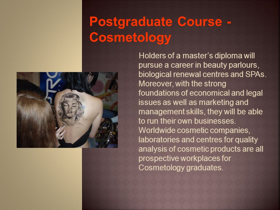 Holders of a masters diploma will pursue a career in beauty parlours, biological renewal centres and SPAs. Moreover, with the strong foundations of ec