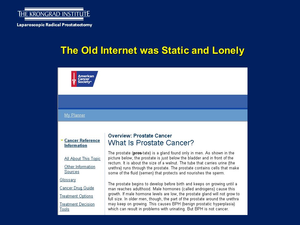Laparoscopic Radical Prostatectomy The Old Internet was Static and Lonely