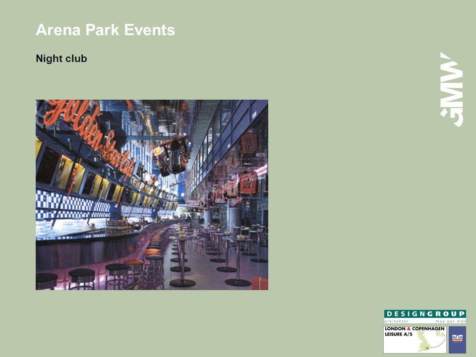 Arena Park Events Night club