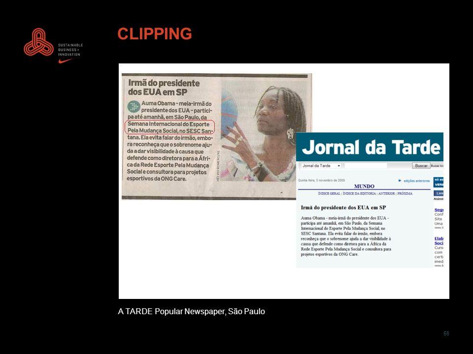 56 CLIPPING A TARDE Popular Newspaper, São Paulo