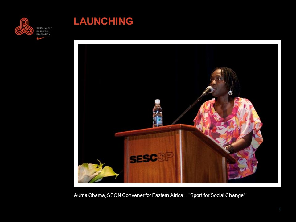 8 LAUNCHING Auma Obama, SSCN Convener for Eastern Africa - Sport for Social Change