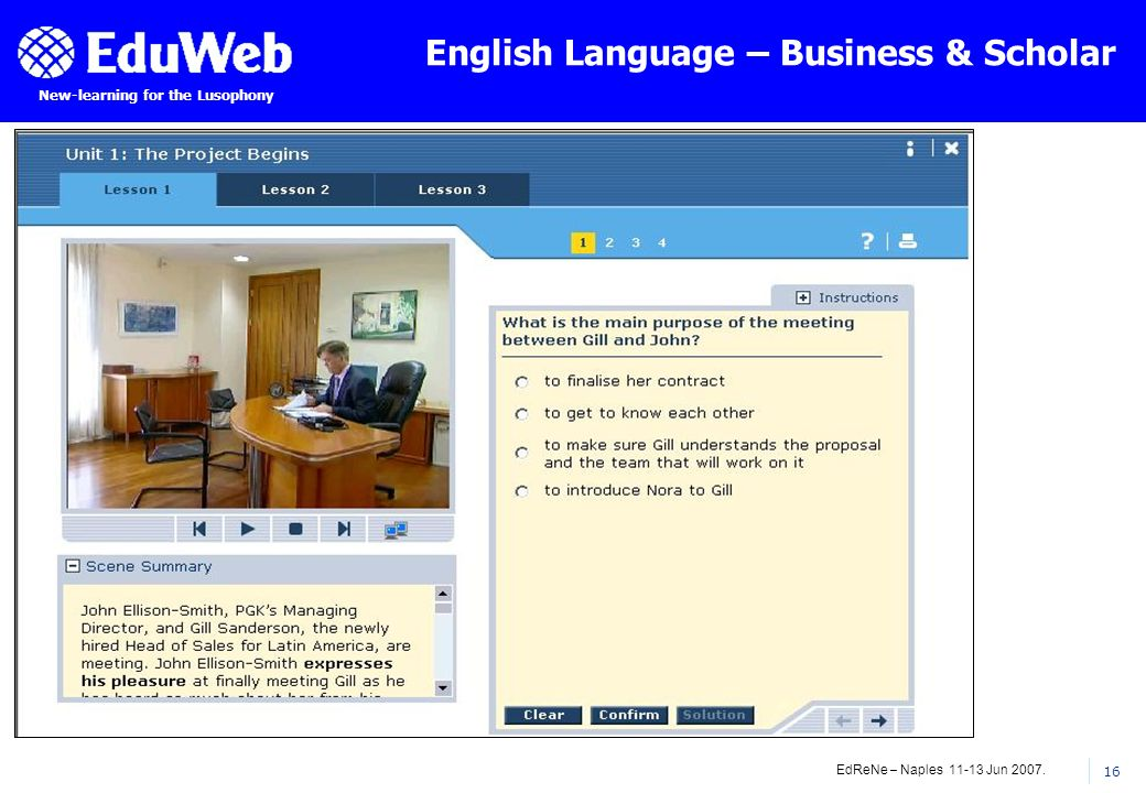 EdReNe – Naples 11-13 Jun 2007. 16 New-learning for the Lusophony English Language – Business & Scholar