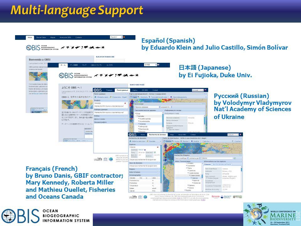 Multi-language Support (Japanese) by Ei Fujioka, Duke Univ. Español (Spanish) by Eduardo Klein and Julio Castillo, Simón Bolívar Русский (Russian) by