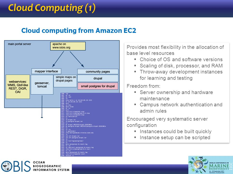 Cloud Computing (1) Cloud computing from Amazon EC2 Provides most flexibility in the allocation of base level resources Choice of OS and software vers