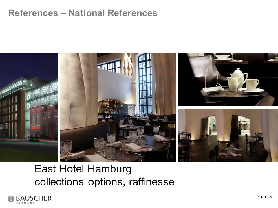 Seite 15 References – National References East Hotel Hamburg collections options, raffinesse